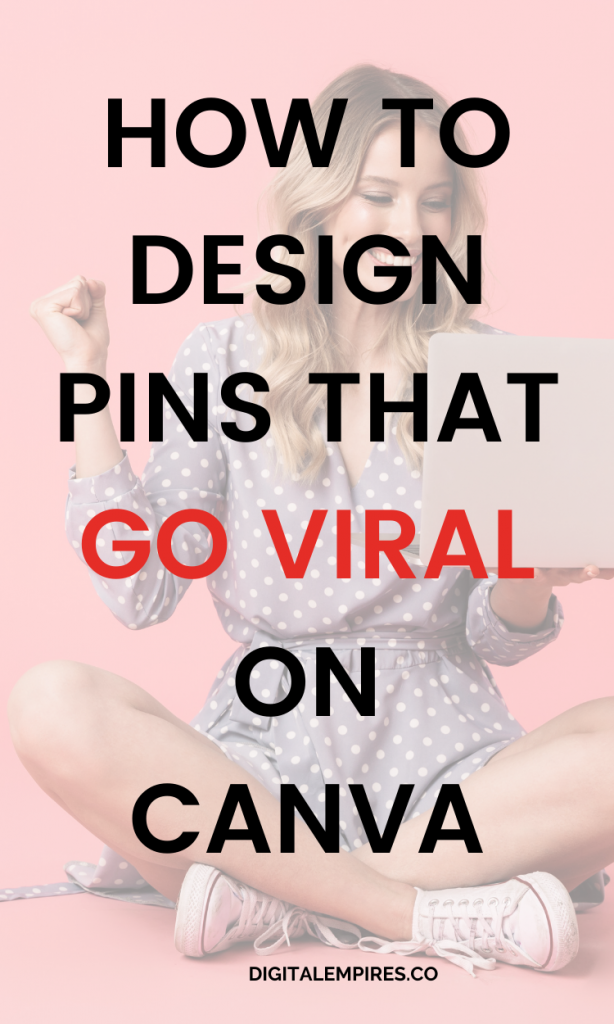 how to design pins that go viral pinterest image