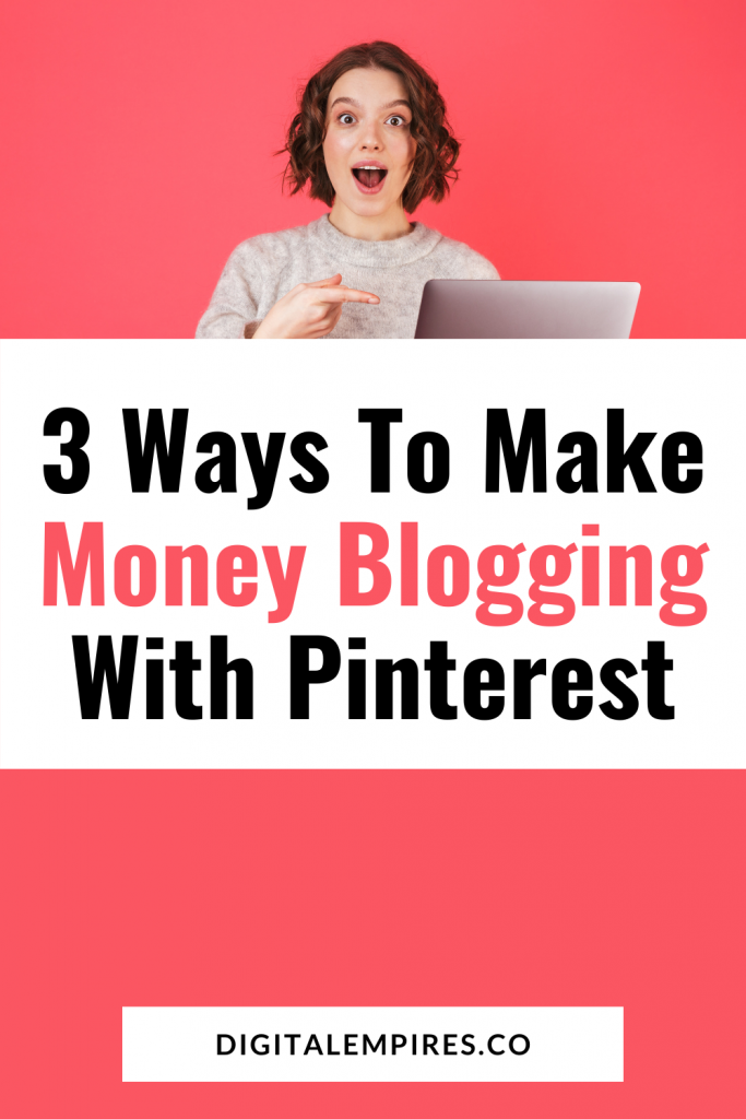 3 ways to make money blogging with pinterest